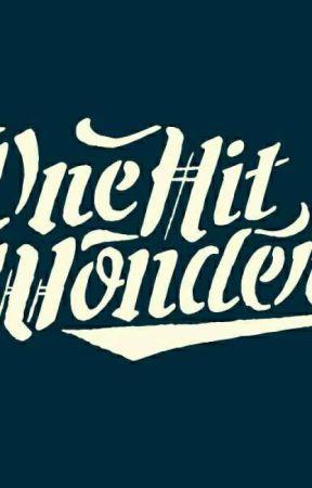 One Hit Wonders by N3c3l3