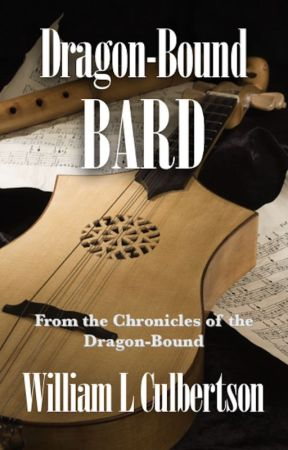 Dragon-Bound Bard: Teaser Chapter by WilliamCulbertson