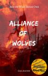 Age of War: Book One - Alliance of Wolves cover