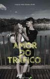 Amor Do Tráfico. cover