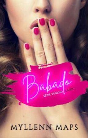Babado - Série Veneno by MyllennMaps