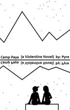Camp Paya by PyreFlie