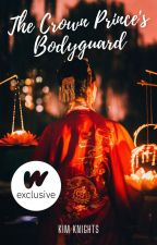 The Crown Prince's Bodyguard (Editing) by Kim_Knights