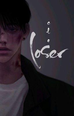 Đọc truyện   12 cs   LOSER [full]
