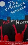 The Difference Between Hell and Home  cover