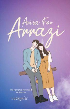 Arissa For Arrazi (Terbit Cetak dan e-book) by luckyniss