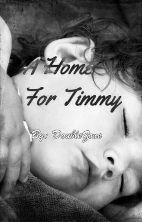 A Home For Timmy (boyxboy) by DoUbLeZone