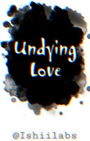 Undying Love by Ishiilabs