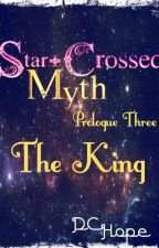 SCM Prologue 3 The King by DCHope8