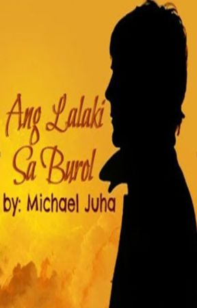 Ang Lalaki Sa Burol by WagmokokickoutWP