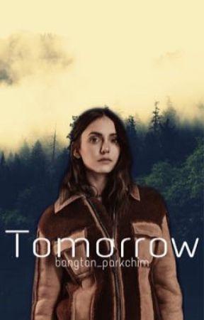 Tomorrow {ON HOLD} by bangtan_parkchim