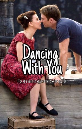 Dancing With You - Romanogers Songfic by romanoff_rogers_