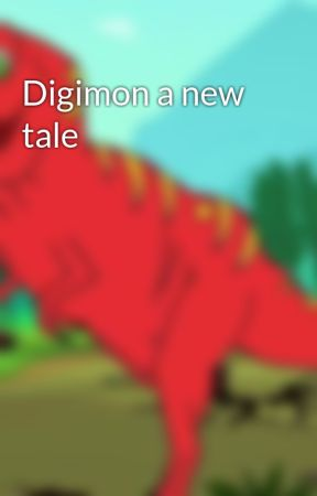 Digimon a new tale by Zaksaurus13