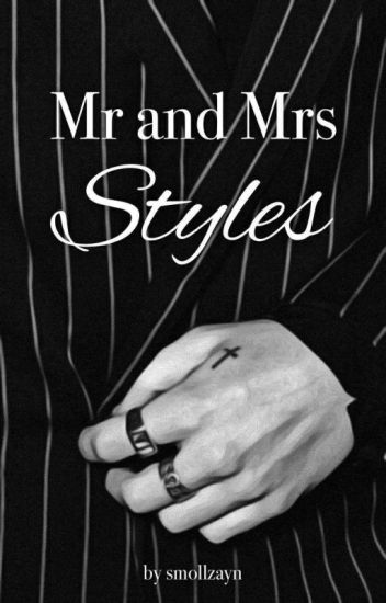 Mr. and Mrs.styles (Zarry)