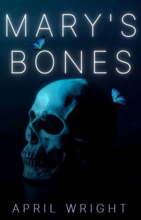 Mary's Bones ✓ by Loutka