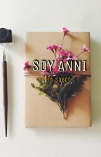 SOY ANNI by xXtri_saborXx
