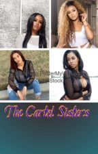 THE Cartell Sisters. by BlessingWoodson