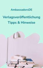 Verlagsveröffentlichung - Tipps & Hinweise by AmbassadorsDE