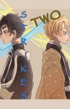 TWO Strikes~Kimetsu No Yaiba by choKING_oAo