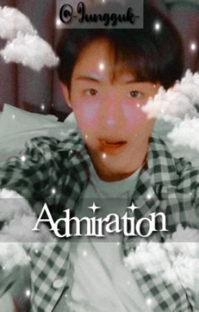 Admiration •Nomin by -Jungguk-