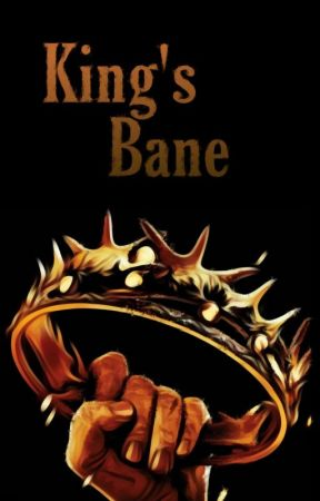 King's Bane by PainfullyAlex