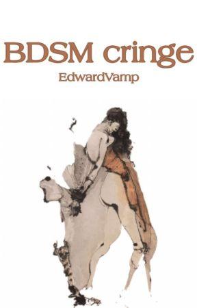BDSM cringe by EdwardVamp