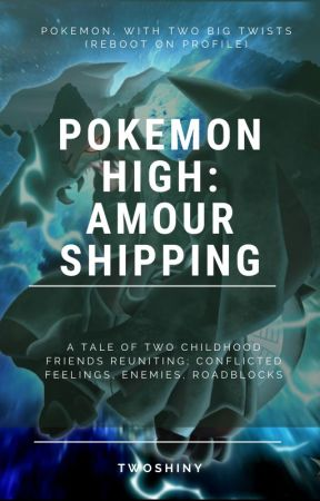 Pokémon High: An Amourshipping Story by TwoShiny_