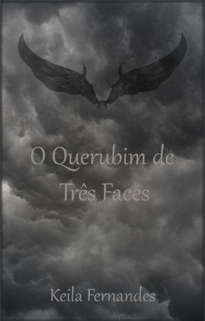 O Querubim de Três Faces by KeilaFernandes8