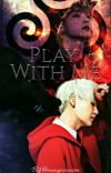 Play With Me!  cover