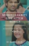 Mohit/Aakriti life after series cover