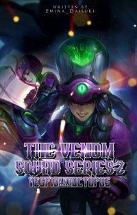 The VENOM Squad: Vespid & Octopus (Book II) cover