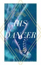 His Dancer by DrawingFool12