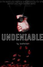 Undeniable by kashariak
