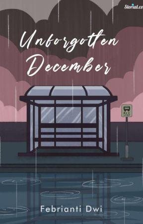 Unforgotten December by riantifebri