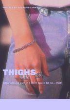 Thighs // K.N.J + J.J.K // Namkook Highschool by SubbyNamandHobi