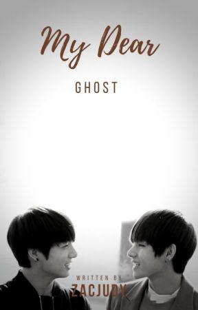My dear ghost by zacjudy