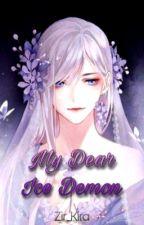 My Dear Ice Demon (Kimetsu no Yaiba ff) by Zir_Kira