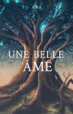 Une belle âme by Ana-Son