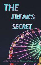 The Freak's Secret by TimaraMohamed