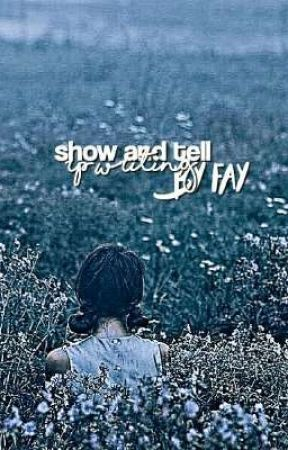 show and tell-[Rp writings] by heartlessmoments