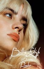Billie Eilish x Artist! Male! Reader by RetroADH