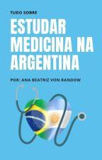 Medicina na Argentina - Tudo Sobre o Blog by medicinanaargentina