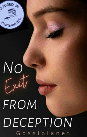 No Exit from Deception | ✓ by Gossiplanet