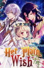 Her Plain Wish by iris_0710
