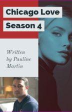 Chicago Love Season 4 by Paulinemartin100