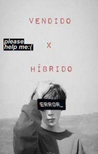 vendido ★·.·'¯'·.·★ híbrido (Yoonmin) cover