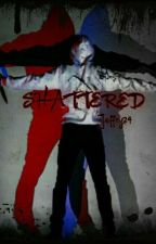 Shattered.....( jeff the killer x reader ) by jeffry24