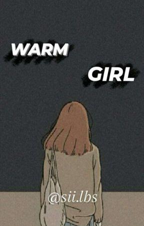 WARM GIRL by siiagstn