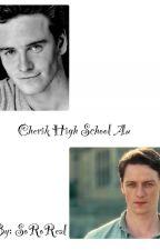 Cherik High School Au by SineadNovak394