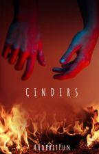 Cinders by AHobbitPun